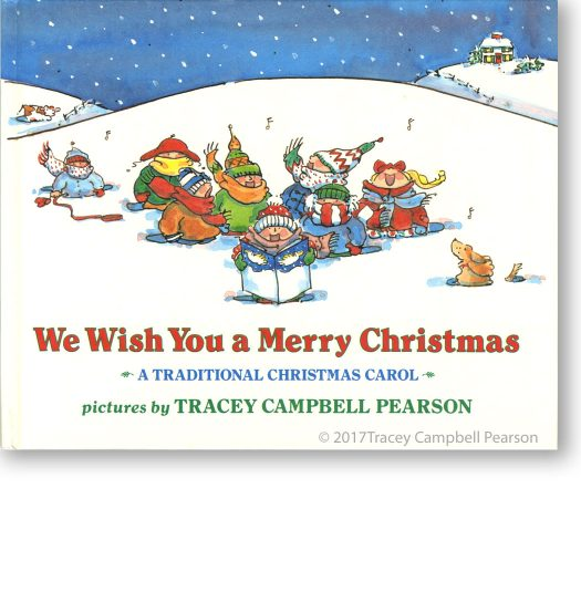 We-Wish-You-a-Merry-Christmas-cover-illustrated-byTraceyCampbellPearson-1050x1070-with-shadow